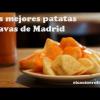 LAS MEJORES PATATAS BRAVAS DE MADRID