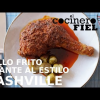 NASHVILLE STYLE HOT FRIED CHICKEN