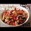ENSALADA DE INVIERNO CON PAN DURO
