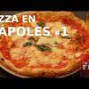PIZZA EN NÁPOLES #1