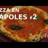 PIZZA EN NÁPOLES #2