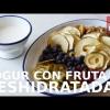 YOGUR CON FRUTA DESHIDRATADA