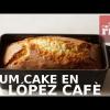 PLUM CAKE EN LA LÓPEZ CAFÈ EN TARRAGONA
