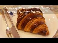 Cosas que hacer en Huesca cuando tienes hambre