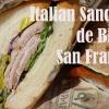 Italian Sandwich de Bi-Rite, San Francisco