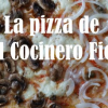 La pizza de El Cocinero Fiel