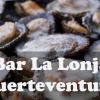Bar La Lonja en Fuerteventura